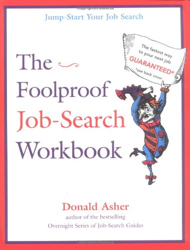 The Foolproof Job Search Workbook: Don Asher: 9780898156874 ...