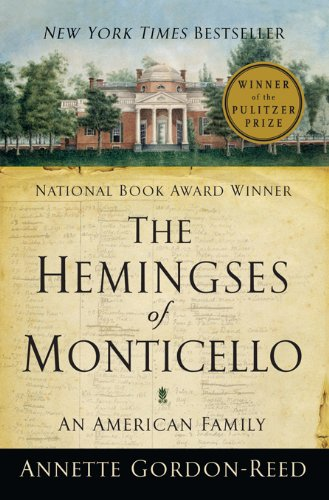 The Hemingses of Monticello: An American Family