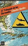 El Triangulo de las Bermudas (The Bermuda Triangle), Charles Berlitz, 8401490073