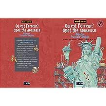 Où est l'erreur? Spot the nonsense: Un livre-jeu bilingue français-anglais pour les enfants à partir de 10 ans (French Edition)