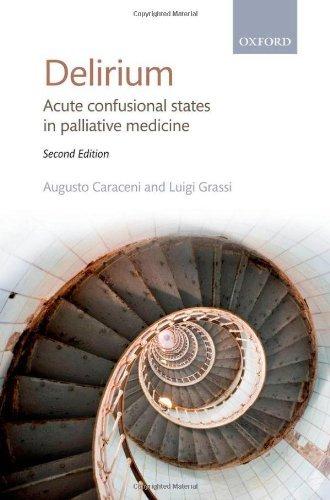 delirium-acute-confusional-states-in-palliative-medicine-written-by-augusto-caraceni-2011-edition-2n