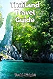 #10: Thailand Travel Guide: Typical Costs, Traveling, Accommodation, Food, Culture, Sport, Bangkok, Banglamphu, Ko Ratanakosin & Thonburi, Chiang Mai, Chiang Rai, Phuket & More
