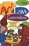 Art Law Conversations, Elizabeth T. Russell, 0976648008