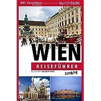 Reiseführer WIEN 2018/19: Reisen mit Indsidertipps