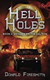 img - for Hell Holes: Demons on the Dalton (Volume 2) book / textbook / text book