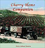 Cherry Home Companion: A Cherry Cookbook