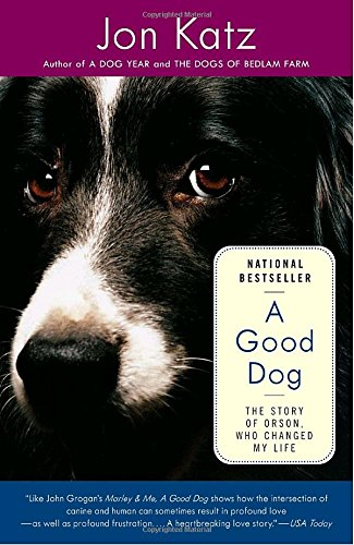 Book a good dog the story of orson who changed my life download book a good dog the story of orson who changed my life download pdf audio idvc7xvfd fandeluxe Choice Image
