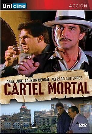 Amazon.com: Cartel Mortal: Jorge Luke, Agustin Bernal ...