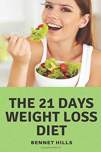 Download 21 days weight loss diet: Diet shakes for weight loss diet supplements best book diabetes 21 days sugar detox 17 lose your belly fat whole 30 approved foods zero pdf