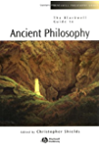 The Blackwell Guide to Ancient Philosophy (Blackwell Philosophy Guides)