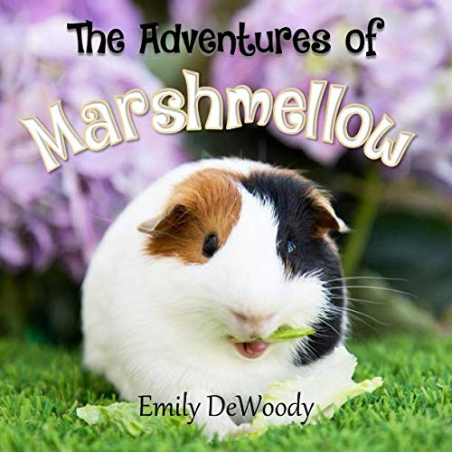 The Adventures of Marshmellow (Marshmellow the Guinea Pig)