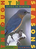 Birds in Winter, Steve Maslowski, 1583400591