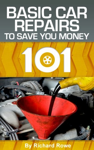 Autos 101: Basic Car Repairs to Save You - Repairs Car
