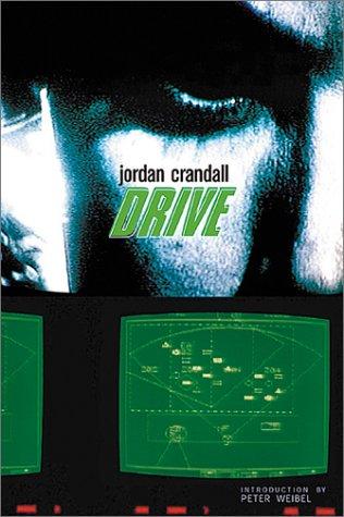 Jordan Crandall: Drive by Brand: Hatje Cantz Publishers