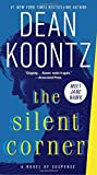 The Silent Corner: A Novel of Suspense (Jane Hawk) by  Dean Koontz in stock, buy online here