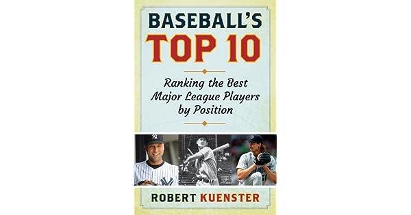 Amazon.com: Baseballs Top 10: Ranking the Best Major League ...