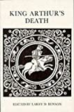 King Arthur's Death (University of Exeter Press - Exeter Medieval Texts and Studies), Larry D. Benson, 0859892670