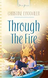 Through The Fire (Truly Yours Digital Editions Book 609)