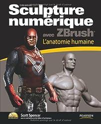 Sculpture numérique avec ZBrush : L'anatomie humaine (1DVD)