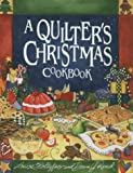 A Quilter's Christmas Cookbook, Louise Stoltzfus and Dawn J. Ranck, 1561482099
