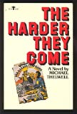img - for The Harder They Come (Evergreen Book; E-749) book / textbook / text book