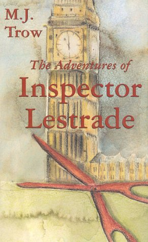 The Adventures of Inspector Lestrade (The Lestrade Mystery Series)