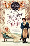 img - for The Weaver Takes a Wife book / textbook / text book