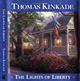 The Lights of Liberty, Thomas Kinkade, 0740727400