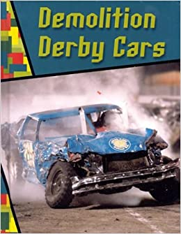 Demolition Derby Cars Wild Rides Jeff Savage - Derby cars