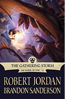 Amazon crossroads of twilight book ten of the wheel of time the gathering storm book twelve of the wheel of time fandeluxe Gallery