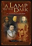 A Lamp In The Dark - The Untold History of the Bible Part 1