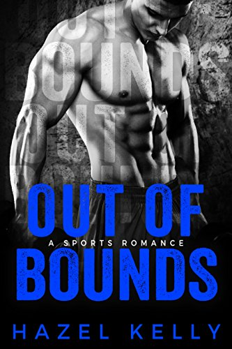 Out Of Bounds by Hazel Kelly ebook deal
