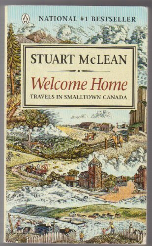Download Welcome Home: Travels In Smalltown Canada pdf
