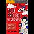 Agile Project Management: An Inclusive Walkthrough of Agile Project Management (Agile Project Management, Agile Software Developement, Scrum, Project Management)