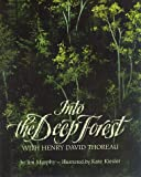 Into the Deep Forest, Jim Murphy, 0395605229