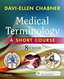 Learn the basics of medical terminology with Medical Terminology: A Short Course, 8th Edition! Based on Davi-Ellen Chabner's proven learning method, this streamlined text omits time-consuming, nonessential information and helps you quickly build a...