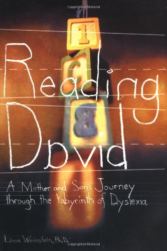 Reading David: A Mother and Son's Journey Through the Labyrinth of Dyslexia PDF