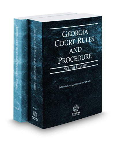 georgia-court-rules-and-procedure-state-and-federal-2017-ed-vols-i-ii-georgia-court-rules