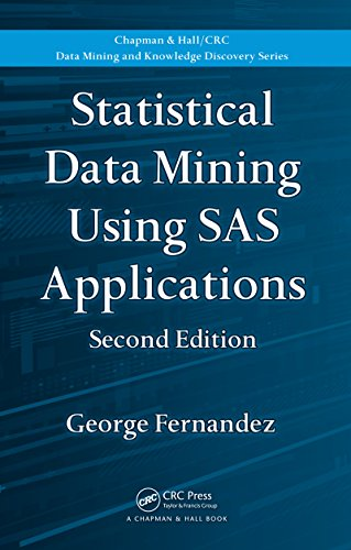 Download Statistical Data Mining Using SAS Applications, Second Edition (Chapman & Hall/CRC Data Mining and Knowledge Discovery Series) Pdf