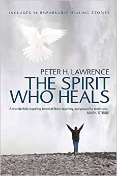 Book The Spirit Who Heals by Peter Lawrence (3-Jul-2006)