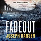 Fadeout: The Dave Brandstetter Mysteries, Book 1