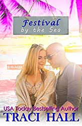 Festival by the Sea - A Read by the Sea Best Friends to Lovers Contemporary Romance Series