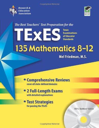 Texas TExES 135 Mathematics 8-12 w/CD-ROM (TExES Teacher Certification Test Prep)