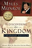 Rediscovering the Kingdom Expanded Edition, Myles Munroe, 0768432111