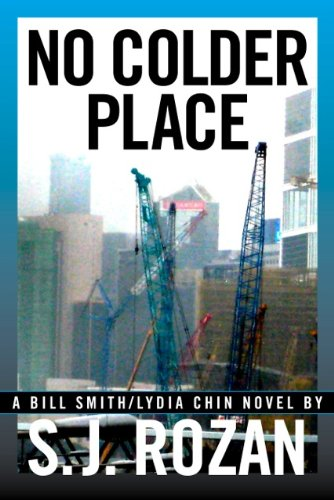 NO COLDER PLACE (Bill Smith/Lydia Chin novels Book 4)