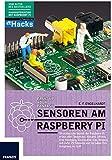 Sensoren am Raspberry Pi: Ob analog oder digital, der Raspberry Pi erfasst alles: Temperatur, Abstand, Infrarot, Kamera, Bewegung, Stromstärke, Gas, ... und Sie haben Ihre Umgebung im Griff.