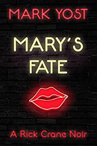 Mary's Fate by Mark Yost ebook deal
