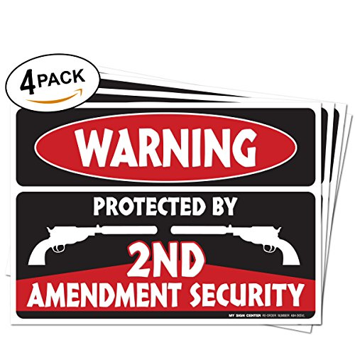 (4 Pack) Warning Protected By 2nd Amendment Security Decal Sign - 7