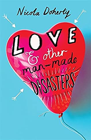 book cover of Love and Other Man-Made Disasters