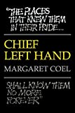 Chief Left Hand: Southern Arapaho (Civilization of the American Indian Series)